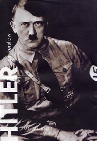 Hitler 1889 – 1936: Hubris (by Ian Kershaw)